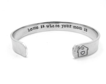 handstamped bracelet, Mothers gifts, mom jewelry, mom gift, home is where your mom is, custom stamped, mothers day from daughter, from son