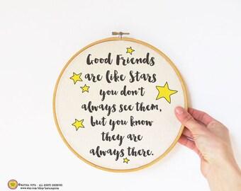 Friends are like stars quote Embroidery Hoop Art-hand printed hoop-friendship wall art-best friend wall art-custom hoop-NATURA PICTA EHO11