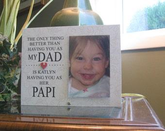 Papi Gift (SELECT ANY GRANDFATHER Name) Papi Frame, Papi  Picture Frame, Papi Photo Frame. Personalized, 4x6 photo, Saying &  Paper Choice