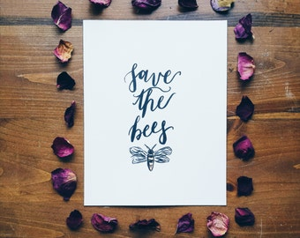 Save The Bees Handwritten Calligraphy Print