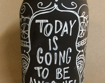 Handpainted and lettered candle holder and/or pencil/paintbrush holder chalkboard finish