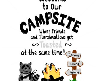 SVG - Campfire Sign SVG - Welcome to our Campsite - Campsite SVG - Firepit Sign svg - Camp svg - Friends - Marshmallows - Campfire Cut File