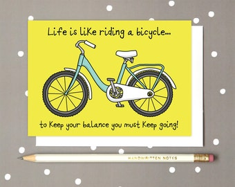 Bicycle Greeting Card - Bike Card - Get well soon Card - Happy Bike Card - Get better soon Card - Life Sayings Card - Motivating Card