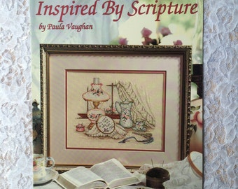 Inspired by Scripture by Paula Vaughan, Counted Cross Stitch Pattern Chart, Leisure Arts Leaftlet 2457