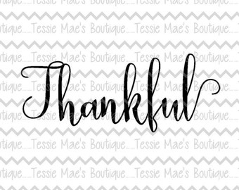 Thankful Script, SVG, DXF, EPS, Printable, Instant Download, Digital Design, Thanksgiving, Blessed