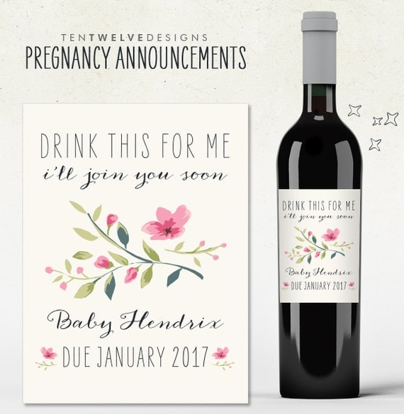 Custom Wine Label - Pregnancy Announcement! drink this for me i'll join you soon baby due (Personalized)