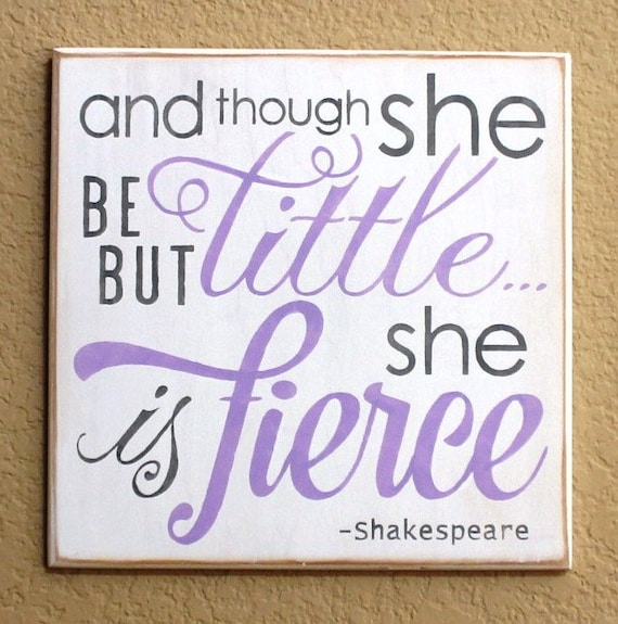 And though she be but little she is fierce - Hand Painted Wooden Sign - 12 x 12 - White w/ Lavender & Gray - Gray Nursery Decor - Baby Girl