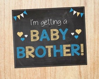 Baby Brother Announcement sign PRINTABLE sibling I'm Getting a New Baby chalkboard photo prop chalkboard digital instant download