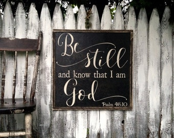 """Be Still and Know That I am God Psalm 46:10 Rustic Distressed Farmhouse Style Framed Wood Sign 24"""" Square 2'x2'"""