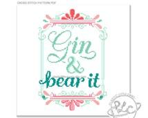 Gin and bear it. Modern funny Cross Stitch Pattern. Digital Download PDF.