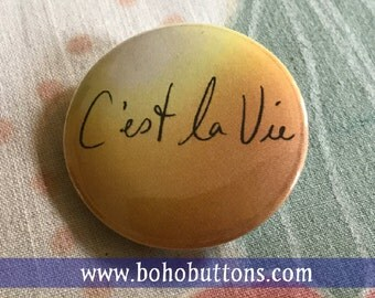 C'est la Vie Pinback Button, Positive Thinking, Self Motivation, That's Life Quote, French Language Keychain, France Magnet, Backpack Pin