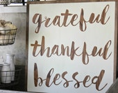 Grateful Thankful Blessed 26 x 26 Wood Sign