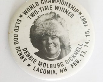 world champion two time winner sled dog derby laconia, nh debbie molburg bicknell pinback button