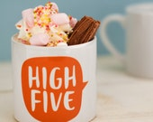Kids Mug - High Five - Positive Mug Gift For Children