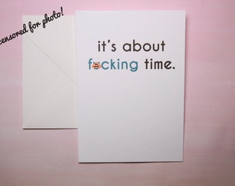 "Funny Congrats Card, Congratulations Card, Good Job Card - ""About Time"""