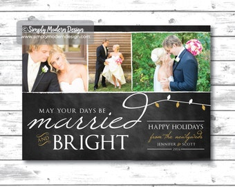 holiday card, christmas card, married and bright, christmas lights, wedding, thank you, chalkboard, modern, PRINTABLE or PRINTED CARDS
