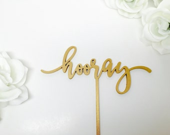 "Hooray Wedding Cake Topper 7"" inches wide"