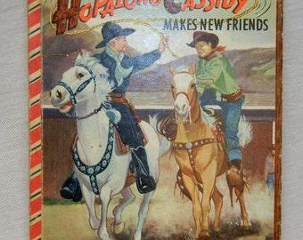 Hopalong Cassidy Makes New Friends Bonnie Book