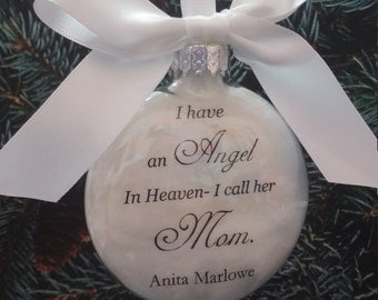 Mother Memorial Ornament- In Memory of Mama at Christmas- Angel in Heaven, I call her Mom- Loss of Parent Gift- Sympathy Memory Bauble Momma