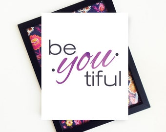 be YOU tiful, beyoutiful, Watercolor Text, Inspirational Quote, PRINTABLE Art, Teen Room Decor, Purple, 8x10, PRINTABLE, Digital Download