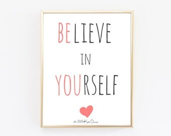 Inspirational Print - Believe In Yourself Print - Be You - Inspiring Wall Art - Typography Poster - Minimalist Poster