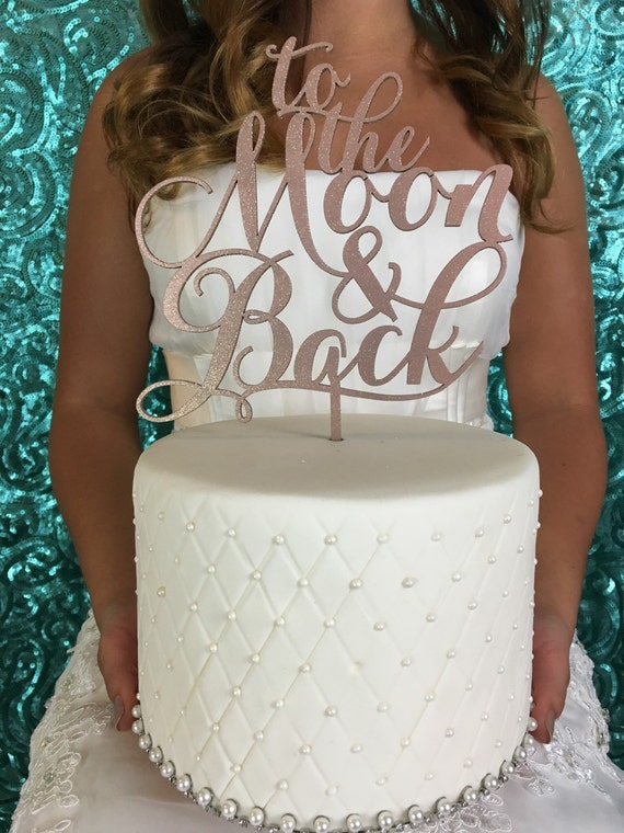 To The Moon And Back Cake Topper, Wedding Cake Topper, Cake Topper For Wedding, Cake Topper, To The Moon and Back Cake Topper, Moon Topper
