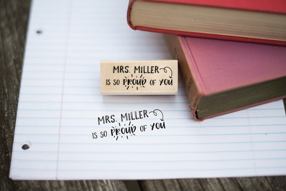So Proud of You Customizable Teacher Stamp - Teacher Gift - Teacher Grading Stamp - T3