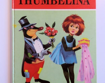 Thumbelina - vintage 60s hardback children's book - fantastic illustrations -  Go go dancer looks!  Hans Christian Andersen fairy tale