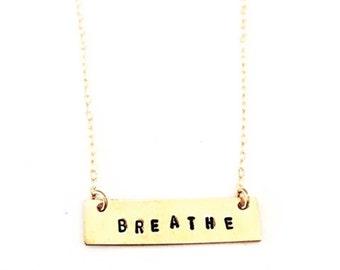 Breathe Necklace, Breathe Affirmation Bar, Gold Bar, Mantra