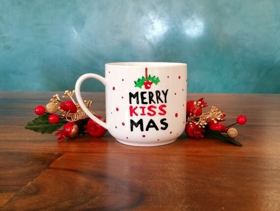 "Christmas Mug - Hand painted White Ceramic Mug, ""Merry Kiss mas"""