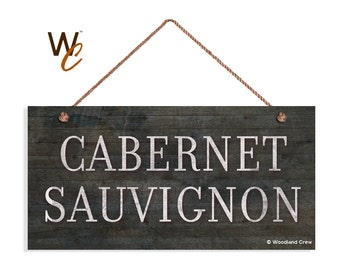 """ON SALE CABERNET Sauvignon Wine Sign, Distressed Wood Style, Weatherproof, 5"""" x 10"""" Sign, Plaque, Tuscan Decor, Rustic Wine Bar Sign, Made T"""