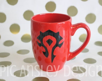 Red Lok'Tar Ogar HORDE Mug! / World of Warcraft