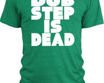 Big Texas Dub Step is Dead (White) Vintage Tri-Blend T-Shirt