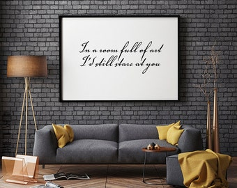 In a room full of art I'd still stare at you, Minimalist poster, Love poster, Valentine's day gift, Romantic quote, Instant download, print