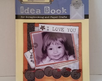 The Idea Book for Scrapbooking and Paper Crafts