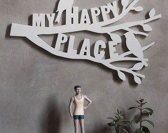 "Wall décor saying sign hand cut out word ""MY HAPPY PLACE"""