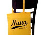 Nana since . screenprinted tote bag