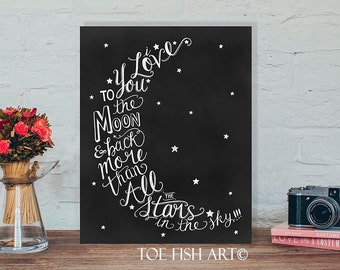 SALE! Sign was 39.00 now 20% Off !!I Love You To The Moon & Back Nursery Hand Lettered Wall Decor Sign
