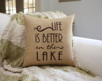 Life is Better on The Lake Toss Pillow