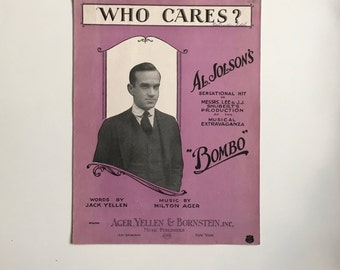 Vintage Sheet Music Who Cares? Al Jolson's Sensational Hit  from 1922