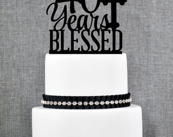 40 Years Blessed Cake Topper, Classy 40th Birthday Cake Topper, 40th Anniversary Cake Topper- (T247-40)