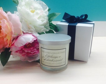 Always a Bridesmaid Soy Candle