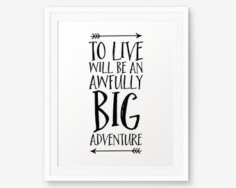 Peter Pan Nursery art, To live will be an awfully big adventure, Nursery Wall Art, Children decor, Inspirational Art Print