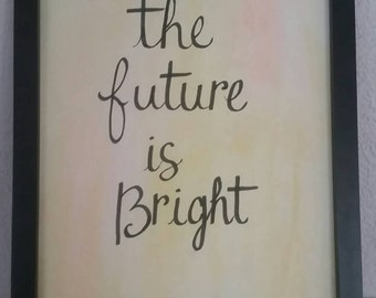 """Positive """"The Future is Bright"""" Print, Positive Affirmation Print"""