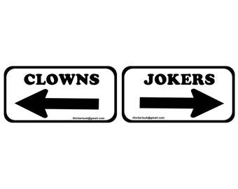 Clowns and Jokers Car Bumper Sticker. Funny