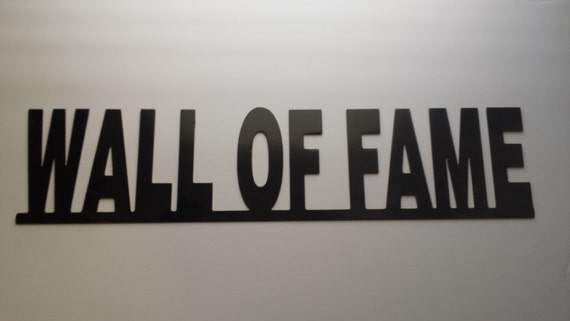 "CNC ""Wall Of Fame"" Metal Sign Powder Coated or Raw Steel"