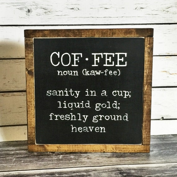 Coffee Sign Coffee Definition Sign Rustic Sign Wooden Sign