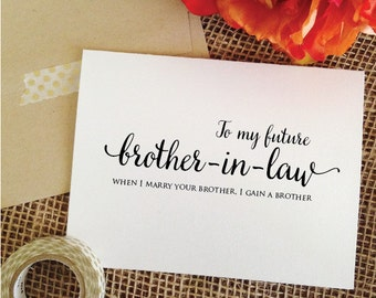 To My Future BROTHER IN LAW When I Marry Your Brother Gain A Wedding