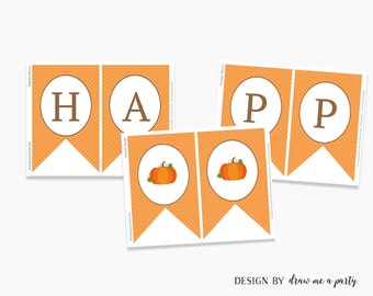 Little Pumpkin Birthday Decorations , Fall Happy Birthday Banner , Little Pumpkin Happy Birthday Banner Printable , Instant Download