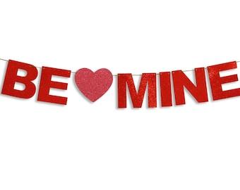 BE MINE Garland, Happy Valentines Day Banner, Valentines Day Banner, Valentines Day decoration